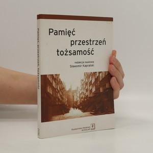 náhled knihy - Pamięć przestrzeń tożsamość