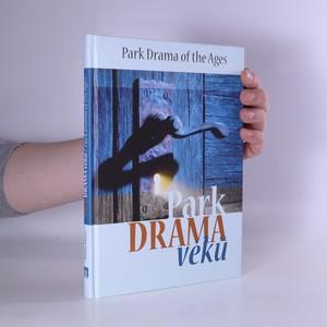 náhled knihy - Park Drama věků. Park Drama of the Ages