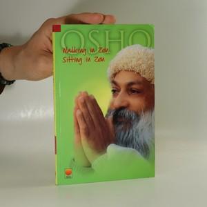 náhled knihy - Walking In Zen, sitting In Zen