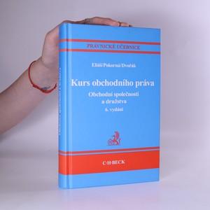 náhled knihy - Kurs obchodního práva. Obchodní společnosti a družstva