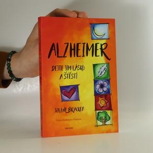 náhled knihy - Alzheimer : dejte jim lásku a štěstí