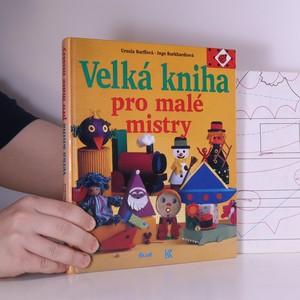 náhled knihy - Velká kniha pro malé mistry (vzorový arch)