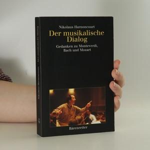 náhled knihy - Der musikalische Dialog. Gedanken zu Monteverdi, Bach und Mozart