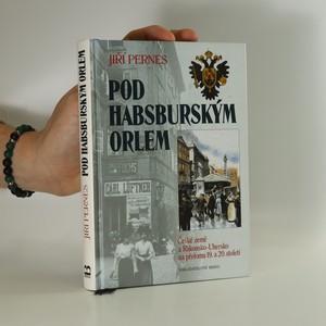 náhled knihy - Pod habsburským orlem
