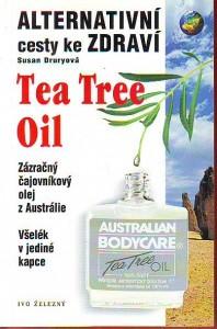 náhled knihy - Tea Tree Oil. Zázračný čajovníkový olej z Austrálie. Všelék v jedné kapce.