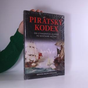 náhled knihy - Pirátský kodex : od ctihodných zlodějů po současné ničemy