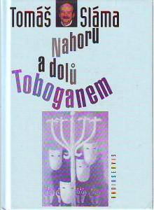 Nahoru a dolů Toboganem