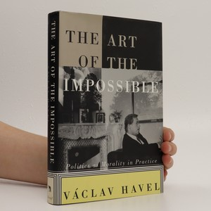 náhled knihy - The Art of the Impossible. Politics as Morality in Practice