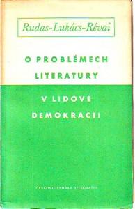 náhled knihy - O problémech literatury v lidové demokracii. Literárně ideologická diskuse v Maďarsku.