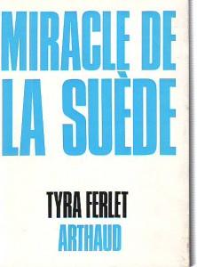 náhled knihy - Miracle de la suéde. Un pays pauvre devient riche.