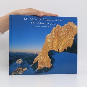 náhled knihy - Le monde merveilleux des montagnes