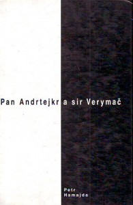 Pan Andrtejkr a sir Verymač