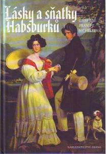 náhled knihy - Lásky a sňatky Habsburků