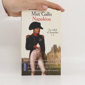 náhled knihy - Napoléon. Le soleil d'Austerlitz. tome 2