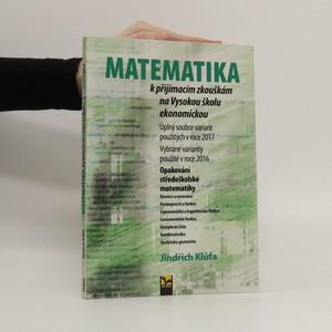 náhled knihy - Matematika k přijímacím zkouškám na Vysokou školu ekonomickou