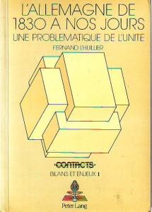 náhled knihy - L'allemagne de 1830 a nos jours. Une problématique de l'unité.