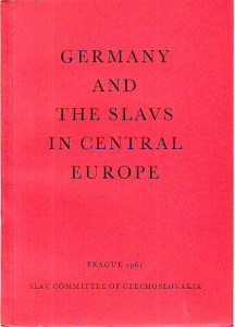náhled knihy - Germany and the Slavs in Central Europe