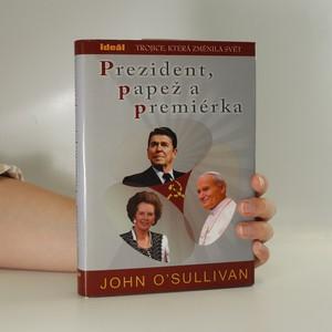 náhled knihy - Prezident, papež a premiérka. Trojice, která změnila svět
