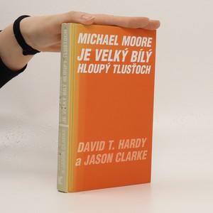 náhled knihy - Michael Moore je velký bílý tlusťoch