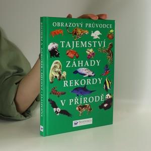 náhled knihy - Tajemství, záhady, rekordy v přírodě