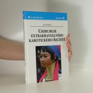 náhled knihy - Chirurgie extrakraniálního karotického řečiště