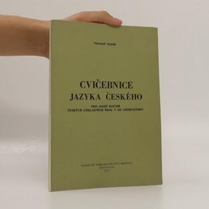 náhled knihy - Cvičebnice jazyka českého pro osmý ročník českých základních škol v SR Chorvatsku