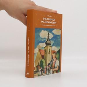 náhled knihy - Doudlebsko od jara do zimy : výroční zvyky, slavnosti a zábavy z jihu Čech
