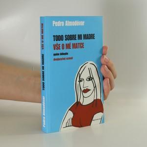 náhled knihy - Todo sobre mi madre / Vše o mé matce