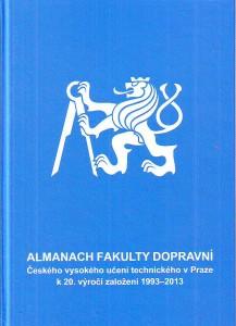 náhled knihy - Almanach fakulty dopravní Českého vysokého učení technického  v Praze k 20. výročí založení 1993 - 2013.