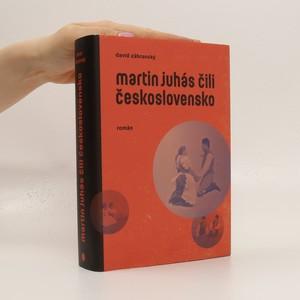 náhled knihy - Martin Juhás čili Československo
