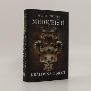 náhled knihy - Medicejští: královna u moci