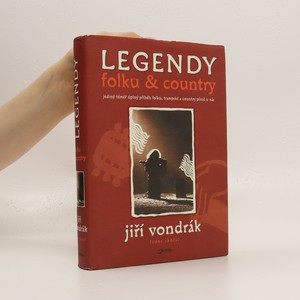 náhled knihy - Legendy folku & country : jediný téměř úplný příběh folku, trampské a country písně u nás