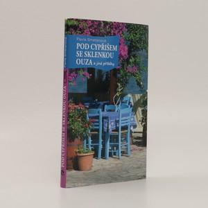 náhled knihy - Pod cypřišem se sklenkou ouza a jiné příběhy