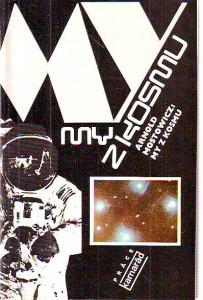 náhled knihy - My z kosmu. Otazníky přicházejí z hvězd