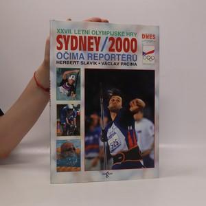 náhled knihy - Sydney 2000 : XXVII. letní olympijské hry očima reportérů