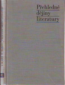 náhled knihy - Přehledné dějiny literatury. Dějiny literatury české a slovenské s přehledem vývojových tendencí světové literatury od 1. světové války do r. 1945