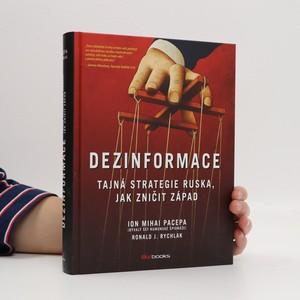 náhled knihy - Dezinformace : tajná strategie Ruska, jak zničit Západ
