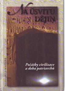 náhled knihy - Na úsvitu dějin. Počátky civilizace a doba patriarchů