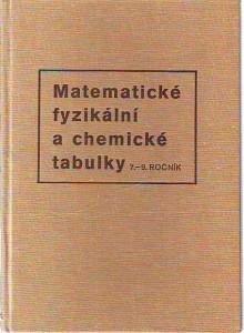 Matematické fyzikální a chemické tabulky 7. - 9. ročník