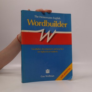 náhled knihy - The Heinemann English wordbuilder. Vocabulary development and practice for higher-level students. With answer key