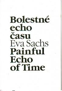 náhled knihy - Bolestné echo času. Painful Echo of Time