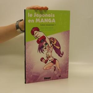 náhled knihy - Le Japonais en MANGA