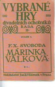 náhled knihy - Márinka Válková. Drama o čtyřech dějstvích