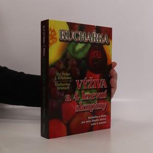 náhled knihy - Kuchařka. Výživa a 4 krevní skupiny