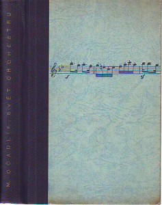 náhled knihy - Svět orchestru. Průvodce tvorbou orchestrální. Klasikové a romantikové