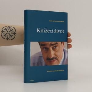 náhled knihy - Knížecí život : rozhovor s Karlem Hvížďalou