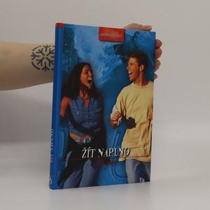 náhled knihy - Žít naplno : kniha o dospívání