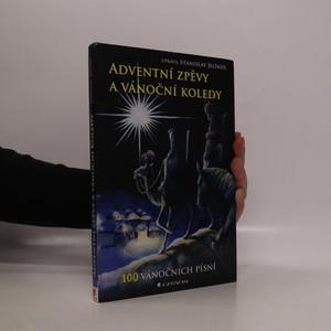 náhled knihy - Adventní zpěvy a vánoční koledy. 100 vánočních písní