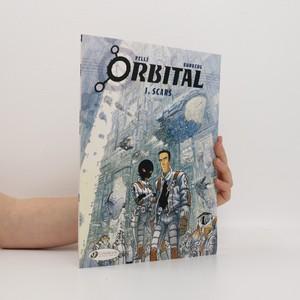 náhled knihy - Orbital. 1, Scars