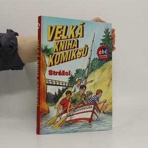 náhled knihy - Velká kniha komiksů 4. (podpisy autorů/ilustrátorů)